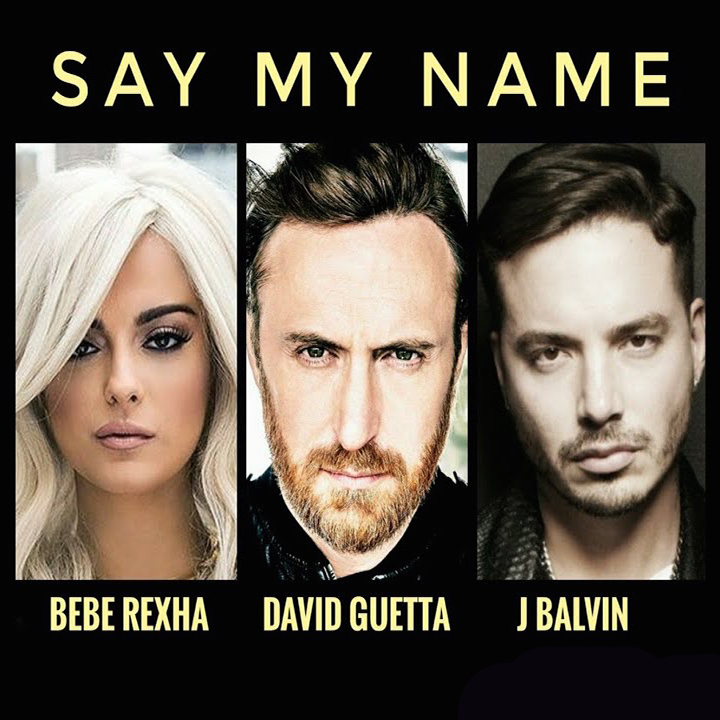 MÚSICA PER A TOTHOM: SAY MY NAME. David Guetta, Bebe ...